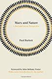 Marx and Nature: A Red and Green Perspective