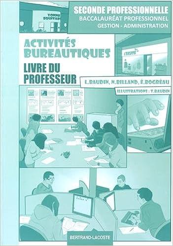 Top 20 des livres gratuits Activités bureautiques 2e Bac Pro Gestion-Administration : Livre du professeur by Lionel Baudin,Nathalie Billand PDF