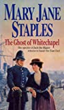 Ghost of Whitechapel, Mary Jane Staples, 0552145483