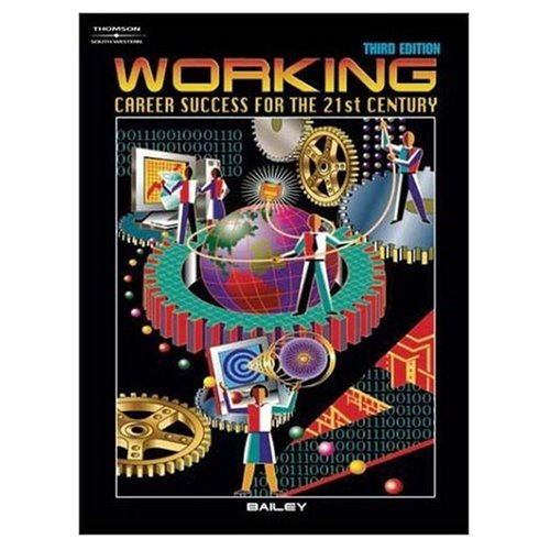 Working: Career Success for the 21st Century, Instructor's Wraparound Edition