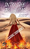 Into the Black - Clean Version: A Romantic Thriller (Blackwood Security - Cleaned Up Book 2)