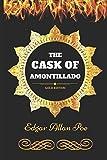 The Cask of Amontillado: By Edgar Allan Poe - Illustrated