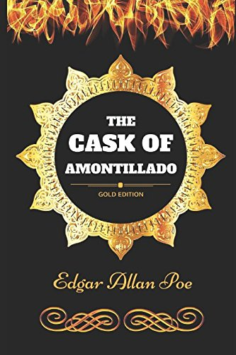 The Cask of Amontillado: By Edgar Allan Poe - Illustrated [Edgar Allan Poe] (Tapa Blanda)
