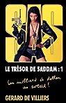 SAS, tome 163 : Le trésor de Saddam, tome 1 par Gerard De Villiers