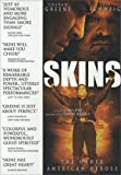 Skins [DVD] [2002] [Region 1] [US Import] [NTSC]