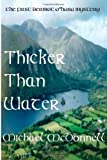 Thicker Than Water, Michael McDonnell, 1499621507