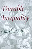 Durable Inequality (Irene Flecknoe Ross Lecture)