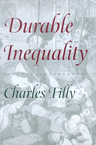 Durable Inequality (Irene Flecknoe Ross Lecture)