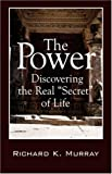 The Power, Richard K. Murray, 1432708368