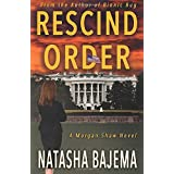 Rescind Order: A Highly Suspenseful Technothriller About Nuclear Weapons and Artificial Intelligence (A Morgan Shaw Novel)