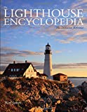Lighthouse Encyclopedia: The Definitive Reference (Lighthouse Series)