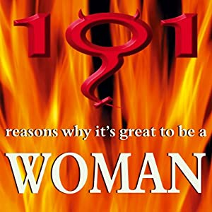 101 Reasons Why It's Great to Be a Woman | Livre audio
