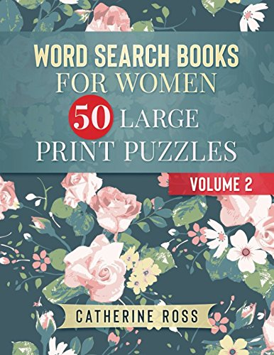 Word Search Books For Women 50 Large Print Puzzles Volume 2: Entertainment  For Adults and Seniors