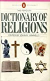 The Dictionary of Religions, John R. Hinnells, 0140511067