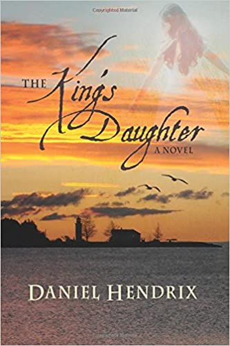 Image result for king's daughter daniel hendrix