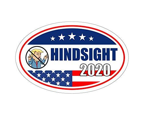 StickerPirate Oval Car Magnet Trump 2020 Hindsight Dump Trump A TO417