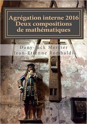 Book Agrégation interne 2016 Deux compositions de mathématiques