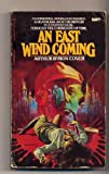An East Wind Coming, Arthur B. Cover and Arthur Byron, 0425044394