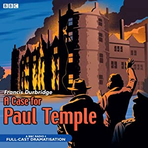 A Case for Paul Temple Audiobook