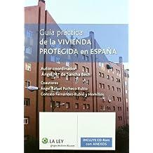 Guia practica de la vivienda protegida en EspaA±a
