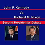 John F. Kennedy Vs. Richard Nixon: Second Presidential Debate
