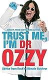 Trust Me, I'm Dr Ozzy