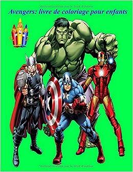 Avengers Livre De Coloriage Pour Enfants Plus De 40 Dessins A Colorier De Super Heros Merveilleux En Grand Format French Edition Jason Art Design By Jury R 9798651070718 Amazon Com Books