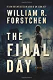The Final Day: A Novel (A John Matherson Novel) Review