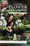 Classic Flower Arranging, Pamela Westland, 1840381361