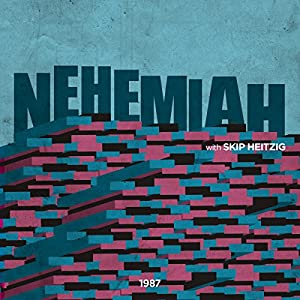16 Nehemiah - 1987 Speech