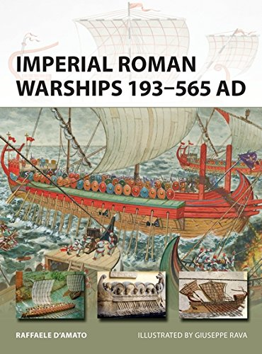 Imperial Roman Warships 193–565 AD (New Vanguard)