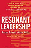 img - for Resonant Leadership: Renewing Yourself and Connecting with Others Through Mindfulness, Hope, and Compassion book / textbook / text book