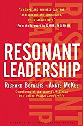 Resonant Leadership: Renewing Yourself and Connecting with Others Through Mindfulness, Hope, and Compassion (Harvard Business School Press)
