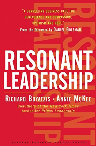 Renewing System (Resonant Leadership: Renewing Yourself and Connecting with Others Through Mindfulness, Hope, and)