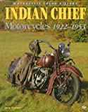 Indian Chief Motorcycles 1922-1953, Hatfield, Jerry, 0760303320