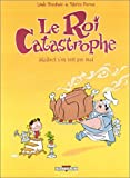 "Afficher ""Le roi Catastrophe n° 4 Adalbert s'en sort pas mal"""