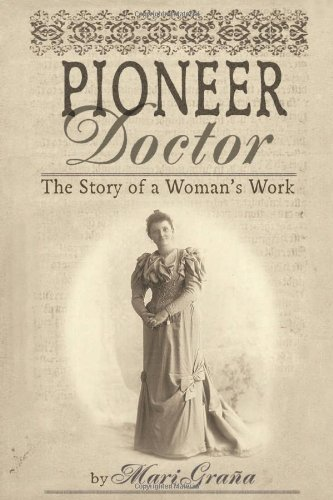 Search : Pioneer Doctor: The Story Of A Woman's Work