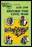 img - for 1830-1860 Before the Civil War book / textbook / text book