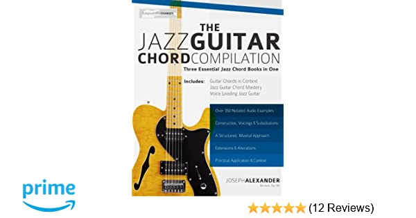 The Jazz Guitar Chord Compilation: Three Essential Jazz Chord Books