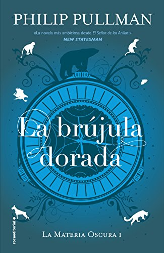 La brújula dorada (La Materia Oscura nº 1) (Spanish Edition) by [