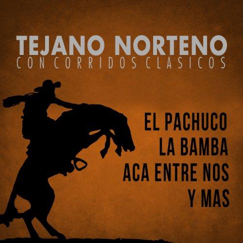 ... Tejano Norteno, Con Corridos C..