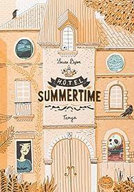 Hôtel Summertime, tome 2 : Tanya par Louise Byron