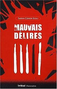 Mauvais délires par Sarah Cohen-Scali