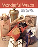 Wonderful Wraps, Marie Browning, 1402703449