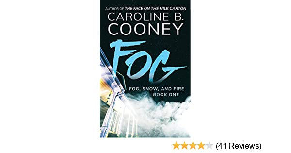 Amazon Fog Snow And Fire Book 1 EBook Caroline B Cooney Kindle Store