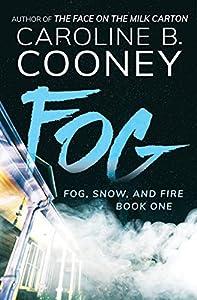 Fog (Fog, Snow, and Fire Book 1)