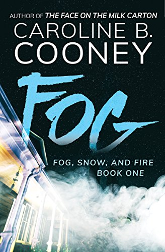 Fog Snow And Fire Book 1 By Cooney Caroline