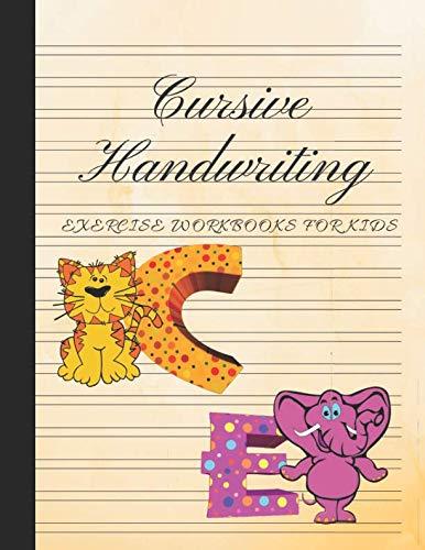 Cursive Handwriting Exercise Workbooks For Kids: Practice Calligraphy, Spencerian Script, Longhand Writing; 3rd-5th Grade Children in Elementary, Middle School; Learn Alphabet Penmanship For Beginner