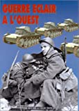 img - for Guerre e clair a  l'Ouest (Les grandes batailles de la Seconde Guerre mondiale) (French Edition) book / textbook / text book