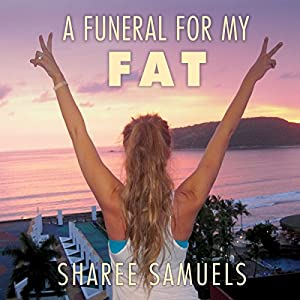 A Funeral for My Fat Audiobook